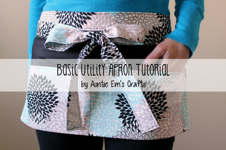 Basic Utility Apron Tutorial - Auntie Em\'s Crafts