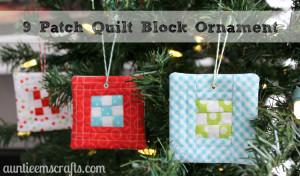 9 Patch Quilt Block Ornament | AuntieEmsCrafts.com