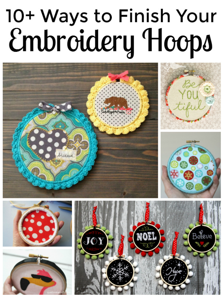 10+ Ways to Finish Your Embroidery Hoops